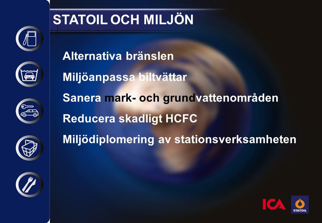 STATOIL OCH MILJÖN Miljödiplomering Utveckla stationerna genom erfarenheter från: