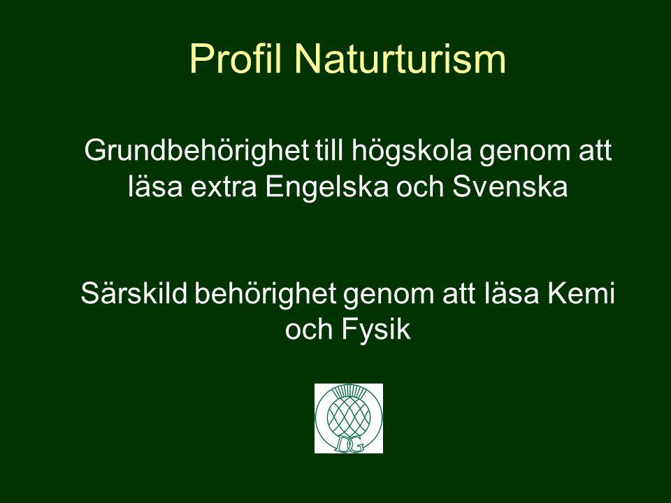 Profil Naturturism Yrkesutbildning Företagande eller arbete med hund, jakt eller fiske Certifiering inom Svenska Jägarförbundet och Svenska Brukshundk
