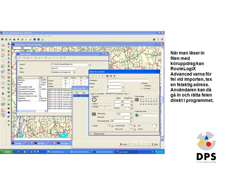 Import2 När man läser in filen med köruppdrag kan RouteLogiX Advanced varna för fel vid importen, tex en felaktig adress. Användaren kan då gå in och