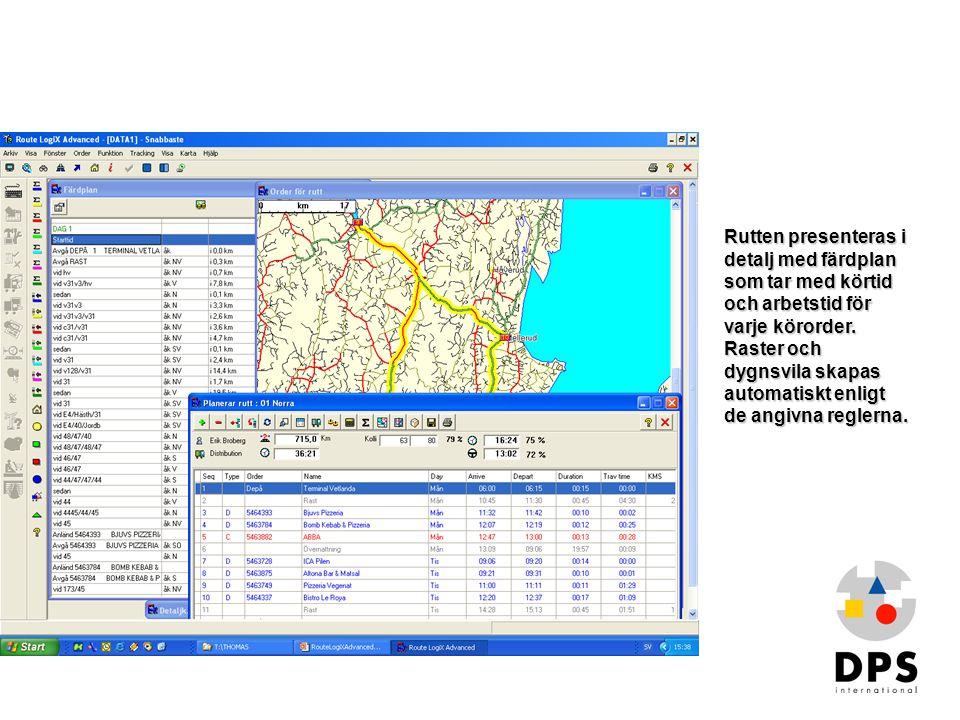 Bygga rutt2 Rutten presenteras i detalj med färdplan som tar med körtid och arbetstid för varje körorder. Raster och dygnsvila skapas automatiskt enli