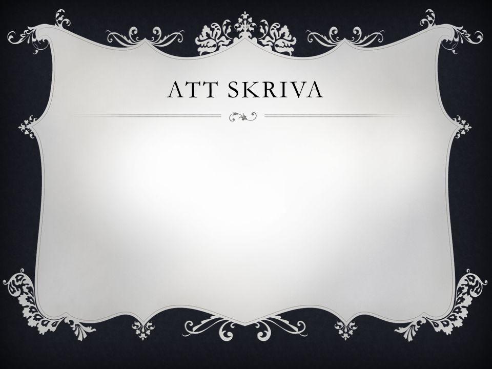 ATT SKRIVA