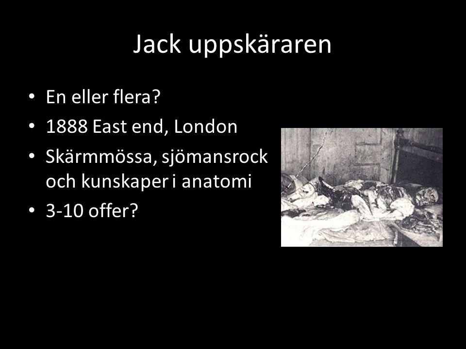 Jack uppskäraren • En eller flera.