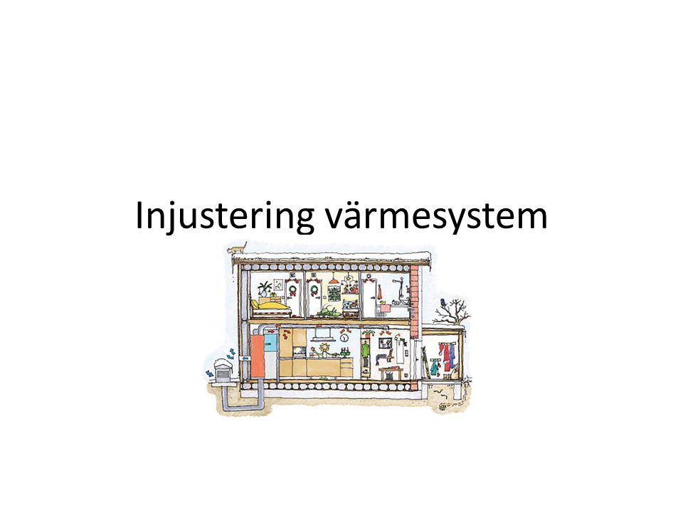 Injustering värmesystem