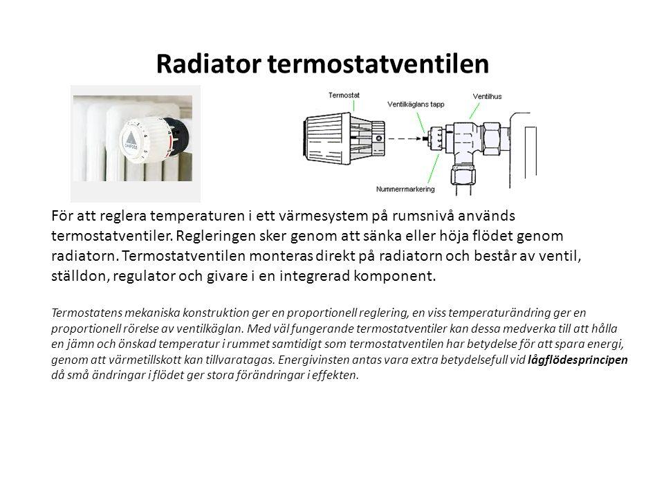 För att reglera temperaturen i ett värmesystem på rumsnivå används termostatventiler. Regleringen sker genom att sänka eller höja flödet genom radiato