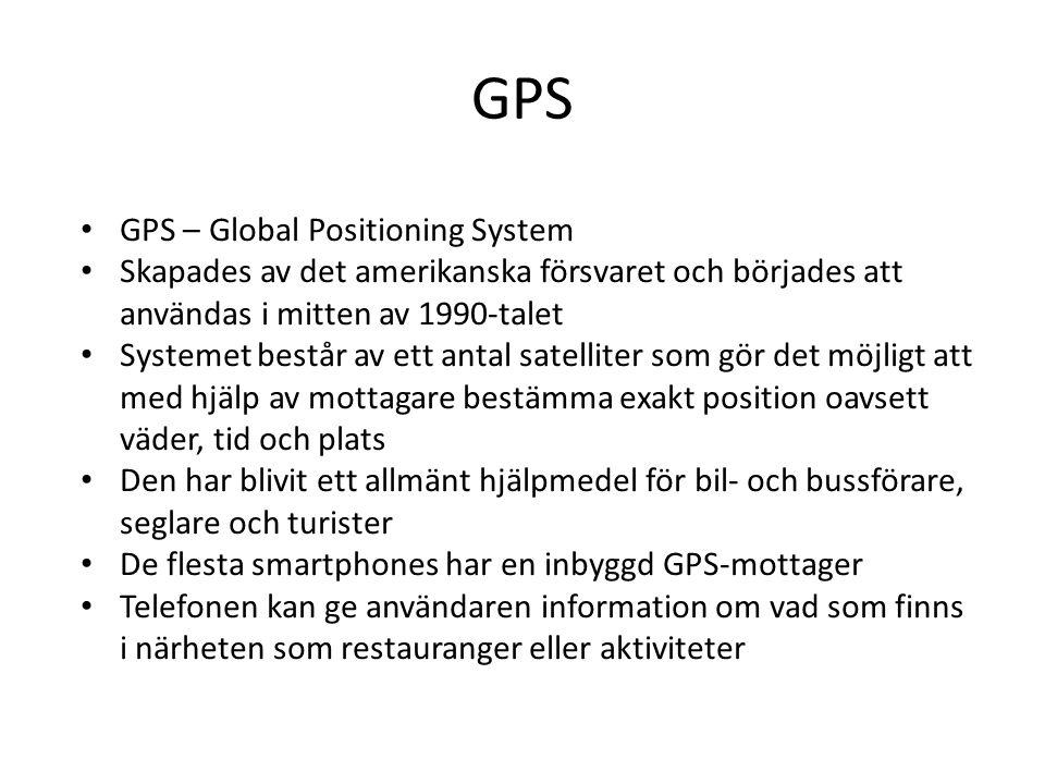 GPS • GPS – Global Positioning System • Skapades av det amerikanska försvaret och börjades att användas i mitten av 1990-talet • Systemet består av et