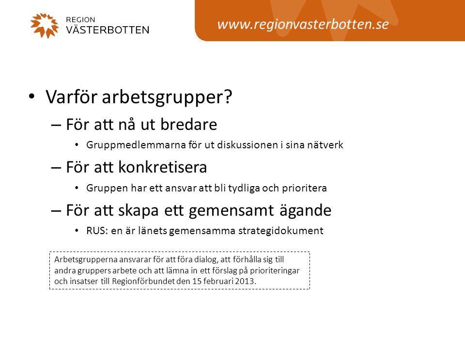 www.regionvasterbotten.se • Varför arbetsgrupper.