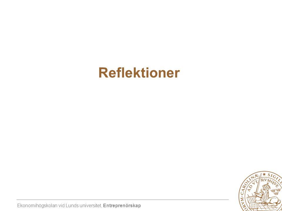 Ekonomihögskolan vid Lunds universitet, Entreprenörskap Reflektioner