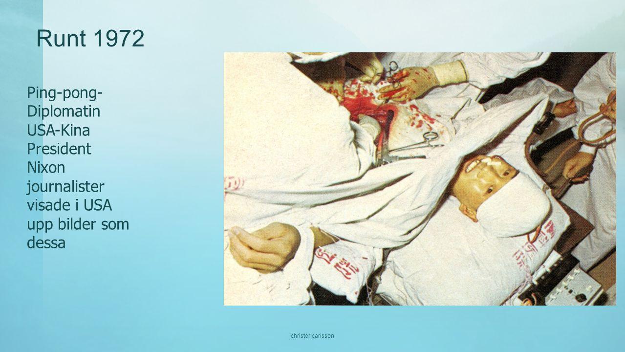 Runt 1972 Ping-pong- Diplomatin USA-Kina President Nixon journalister visade i USA upp bilder som dessa christer carlsson