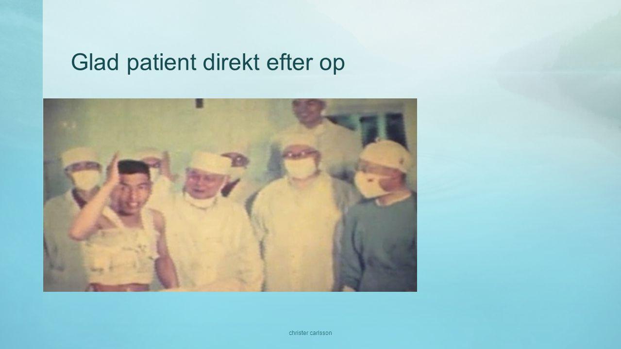 Glad patient direkt efter op christer carlsson