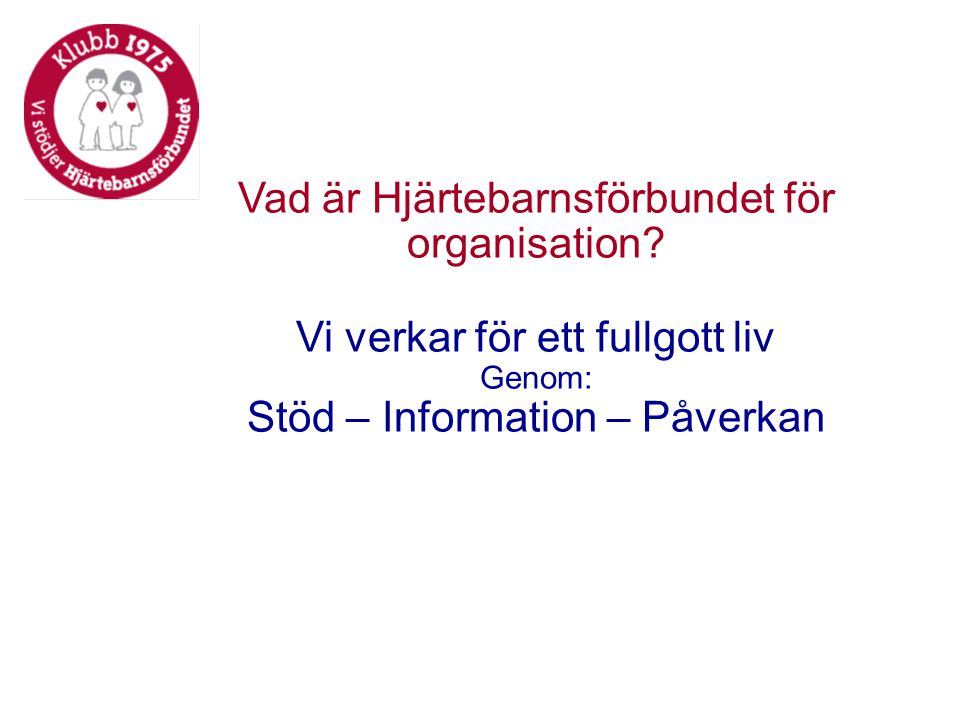 Vad är Hjärtebarnsförbundet för organisation.