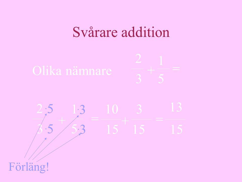 Enkel multiplikation •Ett bråk kan multipliceras med ett tal.