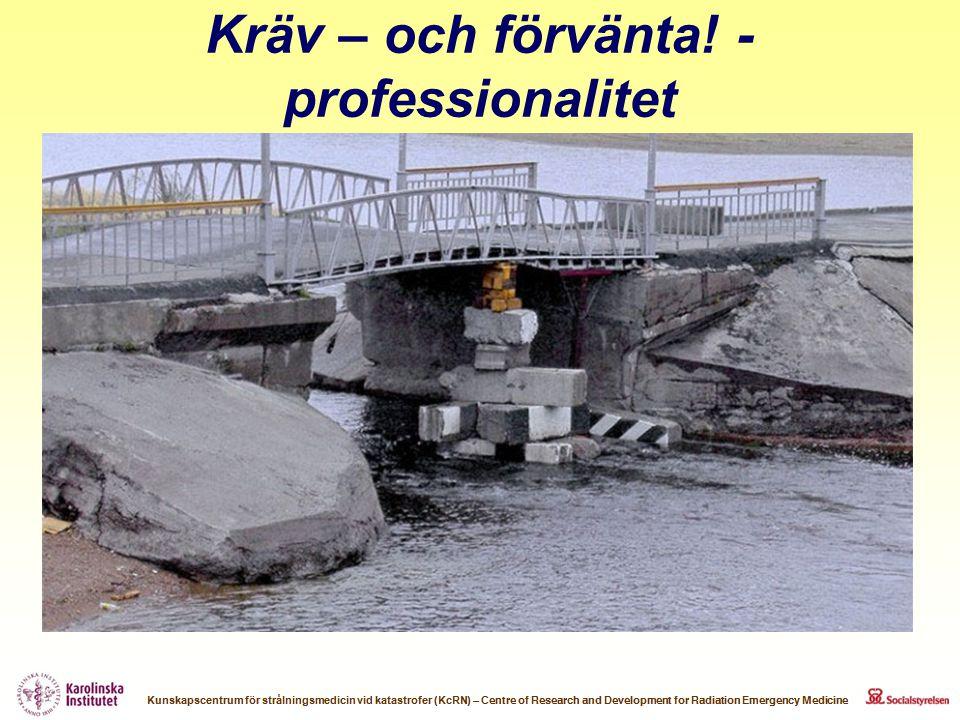 Kräv – och förvänta! - professionalitet