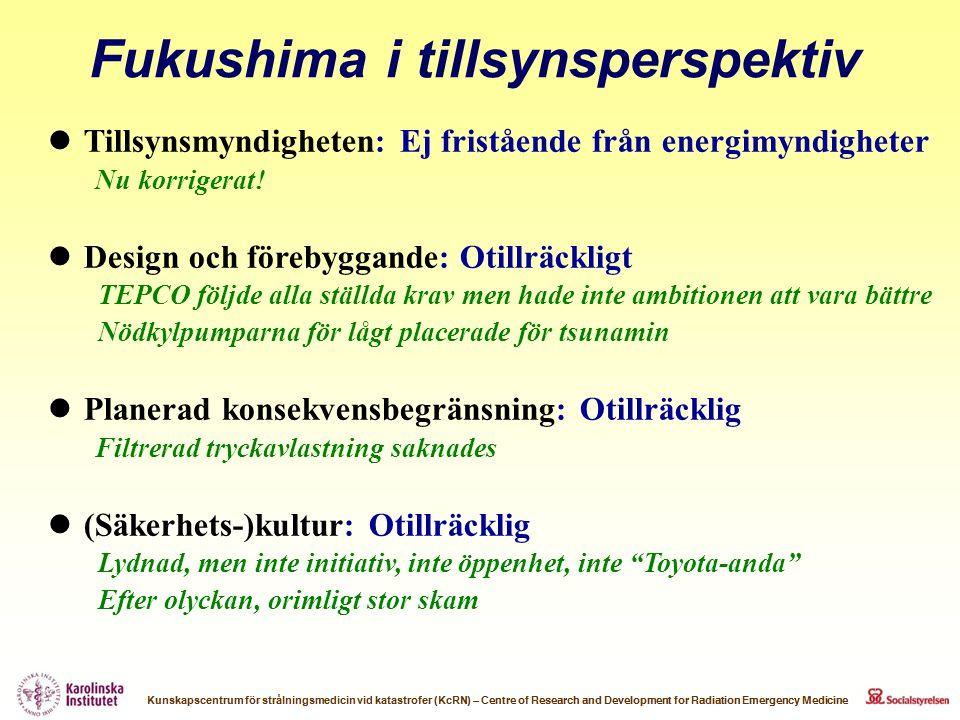  Tillsynsmyndigheten: Ej fristående från energimyndigheter Nu korrigerat!  Design och förebyggande: Otillräckligt TEPCO följde alla ställda krav men