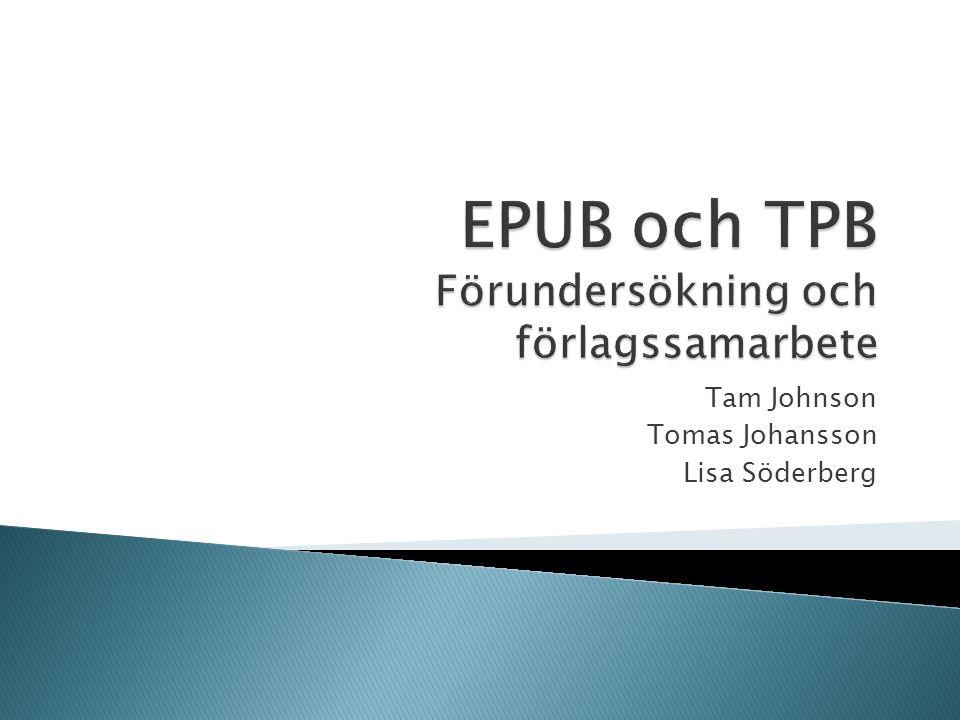  Testfiler - EPUB 3.0 och Z39.98-2012  Förlagssamarbete  Förstudie