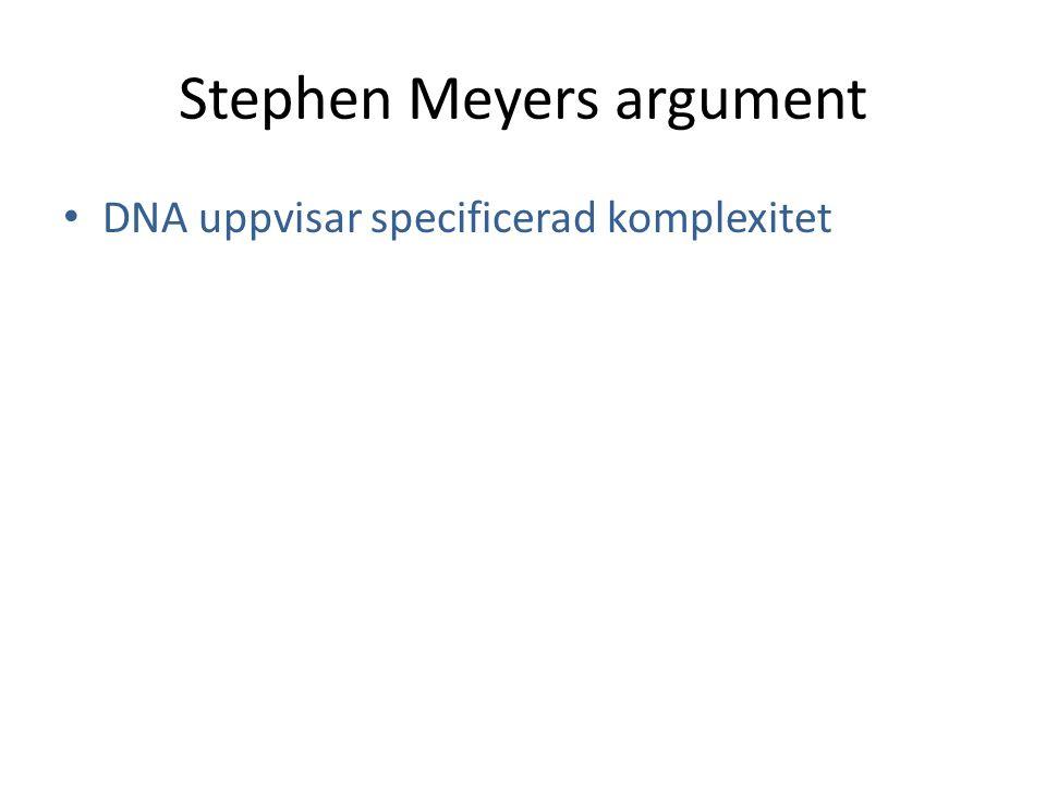 • DNA uppvisar specificerad komplexitet