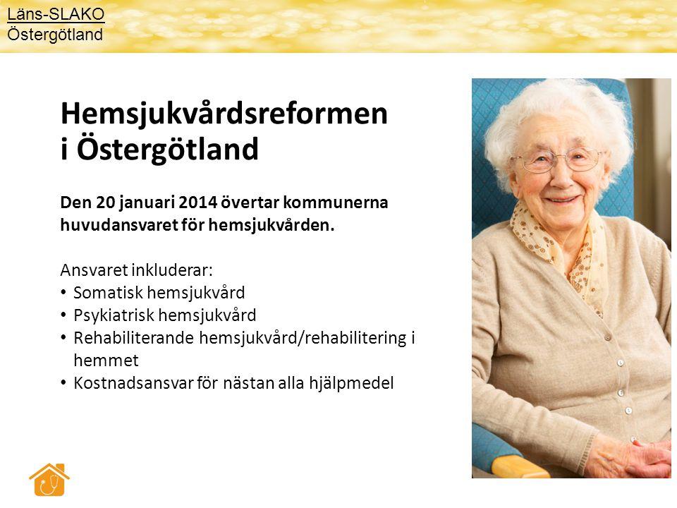Syfte med hemsjukvårdsreformen i Östergötland 1.Att öka patient- och samhällsnyttan genom att skapa förutsättningar för sammanhållen vård och omsorg i ordinärt boende 2.Förväntade effekter: • En huvudman ger samordningsvinster som leder till bättre helhetssyn och kontinuitet i den vård och omsorg som tillhandahålls i hemmet • Kommunen (eller dennes utövare) kan identifiera behov i ett tidigt skede och påverka behovsutvecklingen genom riktade insatser • Vårdcentralerna kan renodla mottagningsverksamheten • Parallella organisationer undviks.