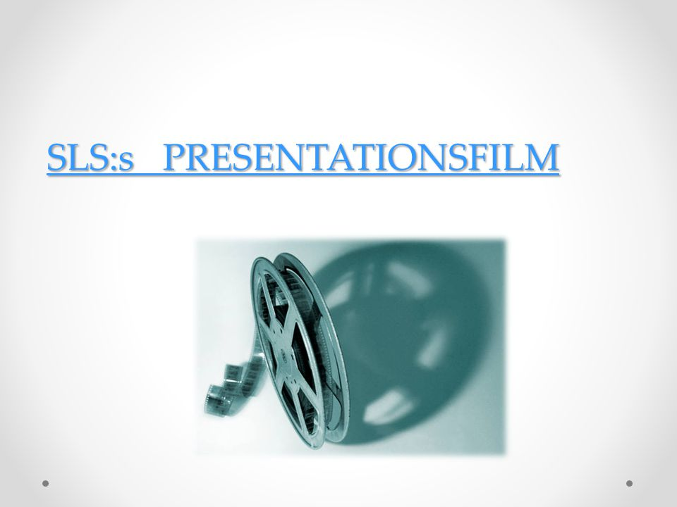 SLS:s PRESENTATIONSFILM SLS:s PRESENTATIONSFILM