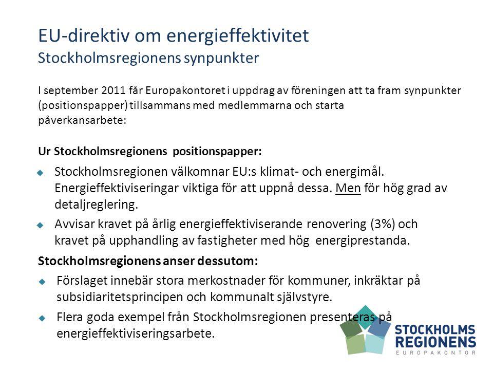  Stockholmsregionen välkomnar EU:s klimat- och energimål.