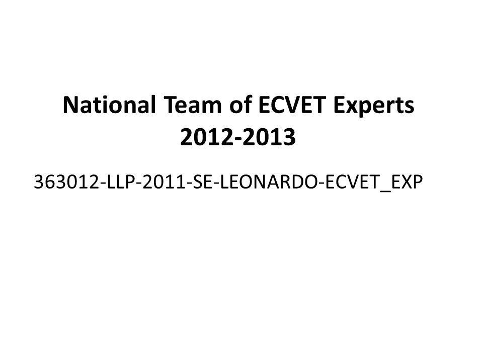 National Team of ECVET Experts 2012-2013 363012-LLP-2011-SE-LEONARDO-ECVET_EXP