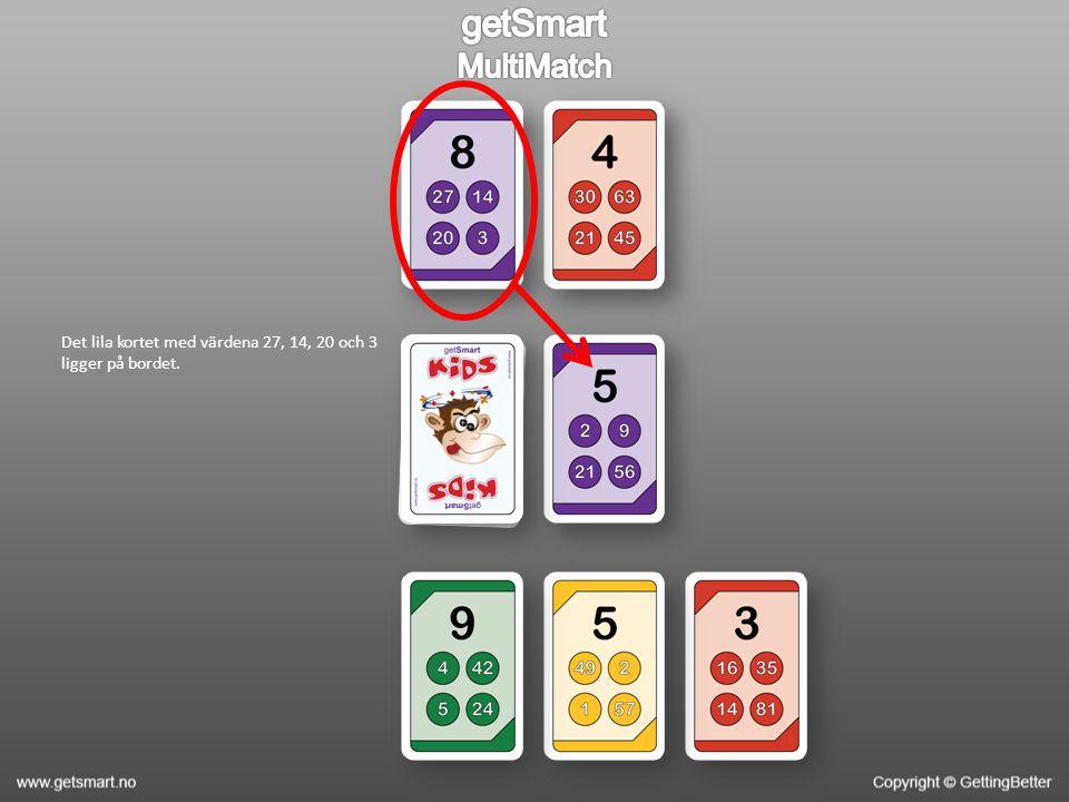 Det lila kortet med värdena 27, 14, 20 och 3 ligger på bordet.