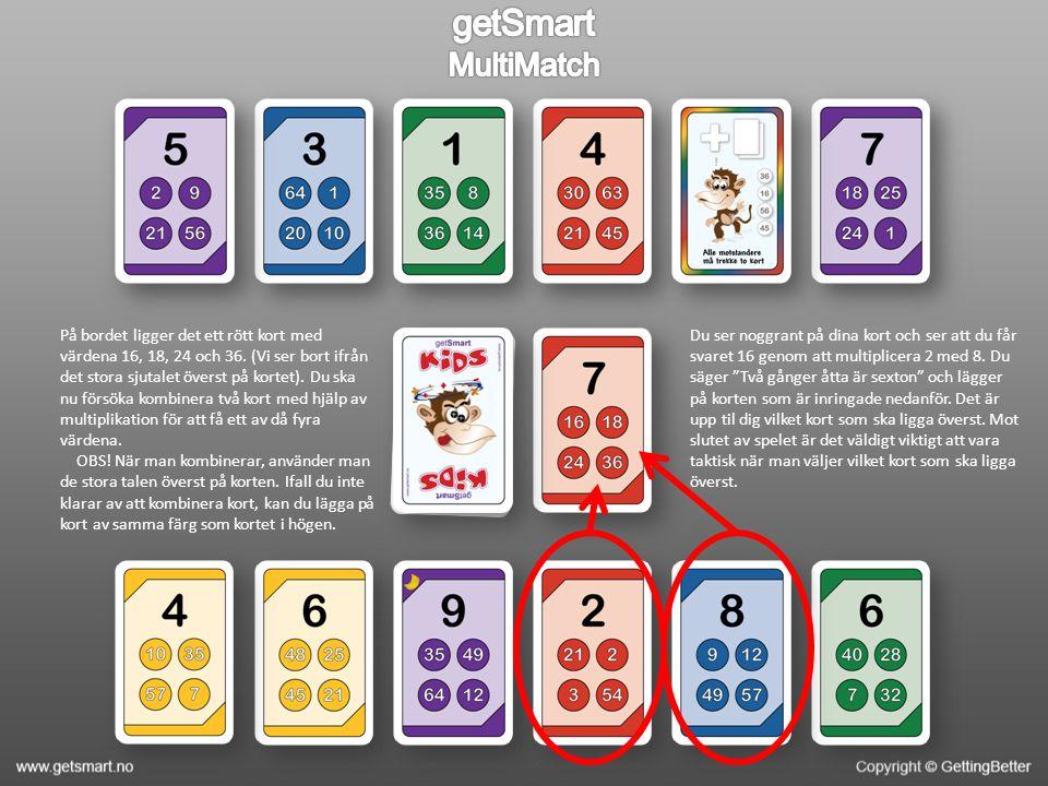 De två korten spelas ut och det röda kortet med värdena 21, 2, 3, och 54 ligger överst.