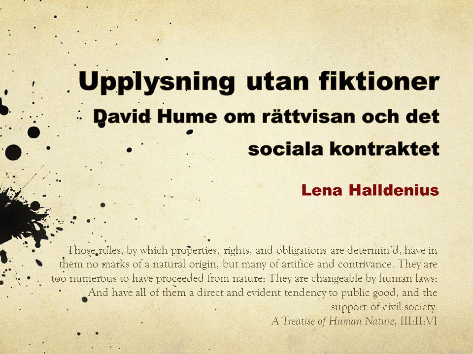 David Hume 1711-1776  A Treatise of Human Nature (1739–40).