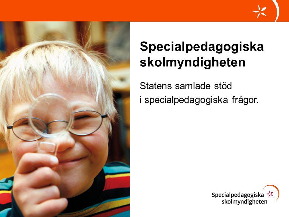 Specialpedagogiska skolmyndigheten Statens samlade stöd i specialpedagogiska frågor.
