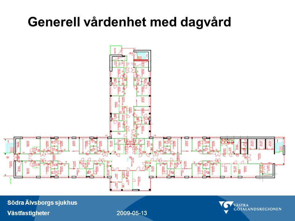 Södra Älvsborgs sjukhus Västfastigheter 2009-05-13 Generell vårdenhet med dagvård