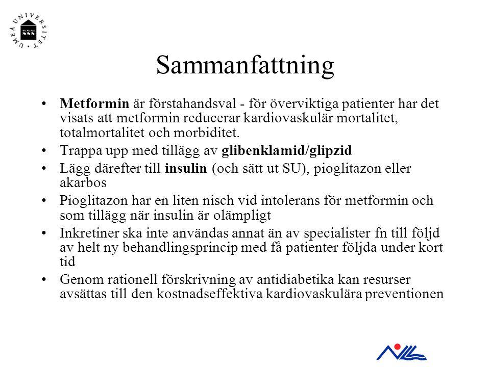 Sammanfattning •Metformin är förstahandsval - för överviktiga patienter har det visats att metformin reducerar kardiovaskulär mortalitet, totalmortali