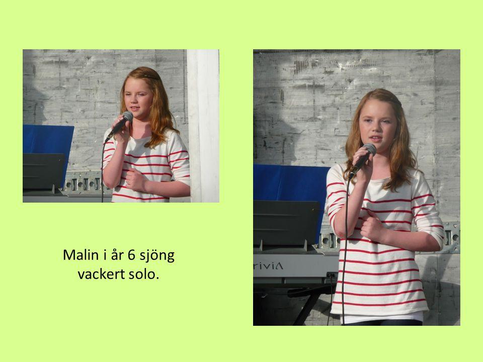 Malin i år 6 sjöng vackert solo.