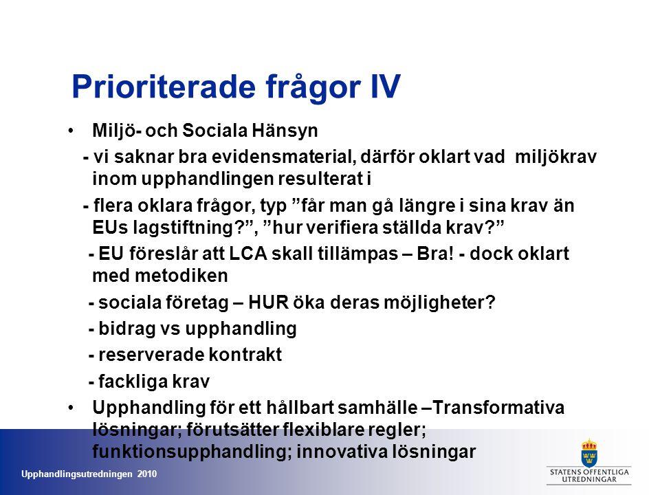 Upphandlingsutredningen 2010 Varför fokus på Transformativa lösningar.