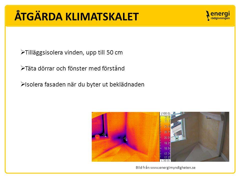 FÖNSTER Täta befintliga fönster och välj energieffektiva fönster vid byte Energieffektiva fönster + Minskar värmeförluster + Dämpar ljud + Minskar kallraset - Risk för utvändig kondens
