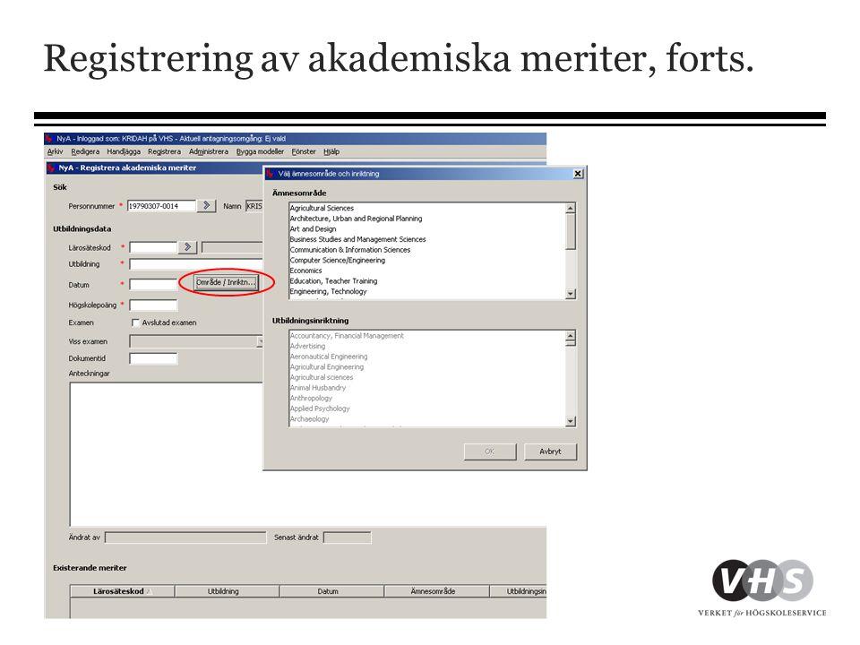 Registrering av akademiska meriter, forts.