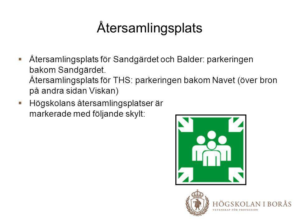 Återsamlingsplats  Återsamlingsplats för Sandgärdet och Balder: parkeringen bakom Sandgärdet. Återsamlingsplats för THS: parkeringen bakom Navet (öve