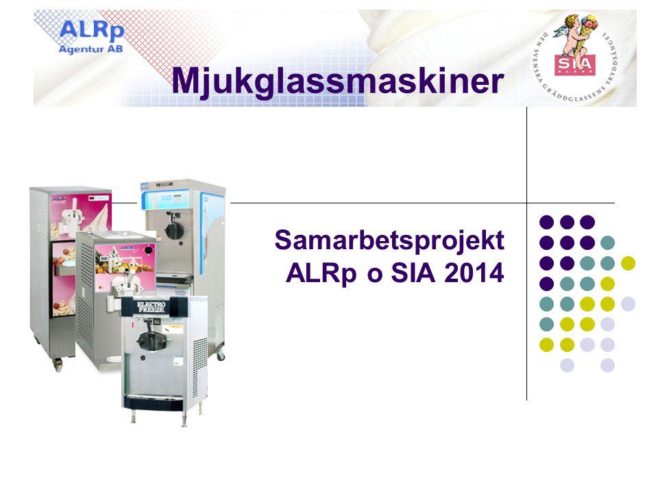 Mjukglassmaskiner Samarbetsprojekt ALRp o SIA 2014