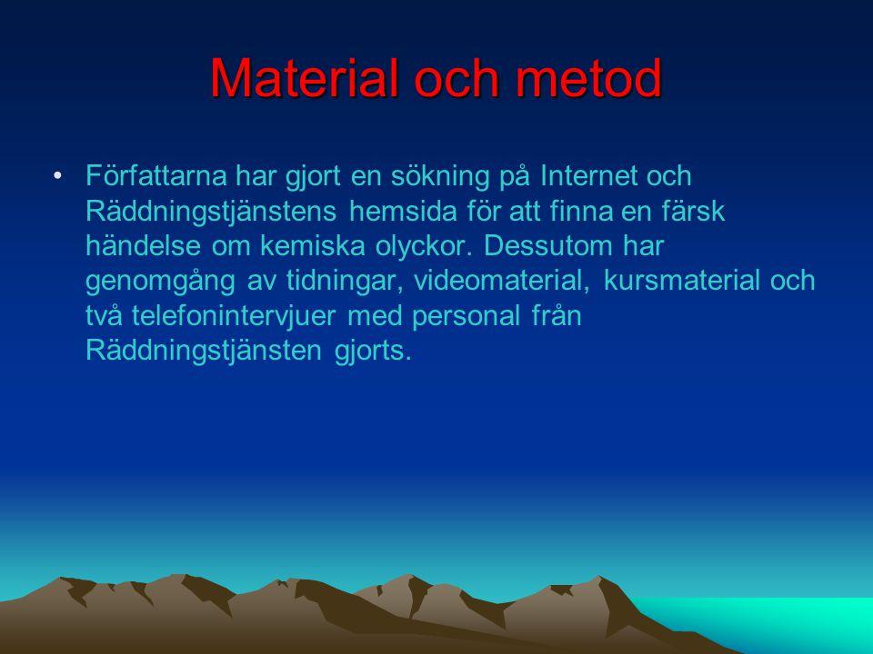 Syfte •Att öka förståelsen för beredskap inför och hantering av kemiska olyckor genom att beskriva och analysera en reell händelse som har hänt i Sver