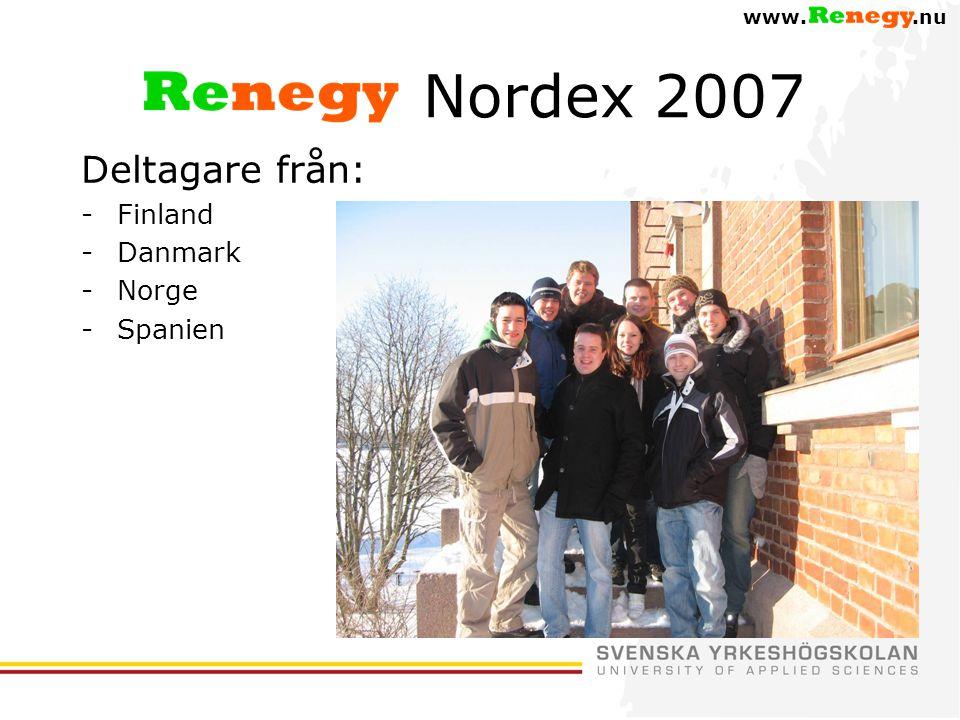 www..nu Nordex 2007 Deltagare från: -Finland -Danmark -Norge -Spanien