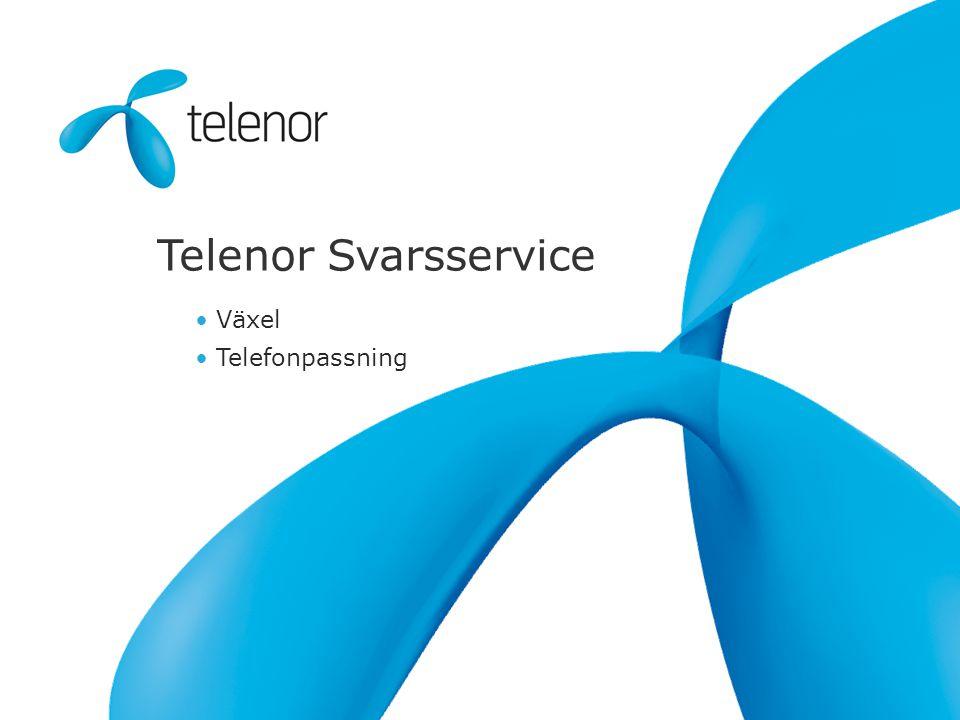 Telenor Svarsservice • Växel • Telefonpassning