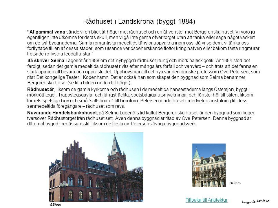 """Rådhuset i Landskrona (byggt 1884) """"Af gammal vana sände vi en blick åt höger mot rådhuset och en åt venster mot Berggrenska huset. Vi voro ju egentli"""