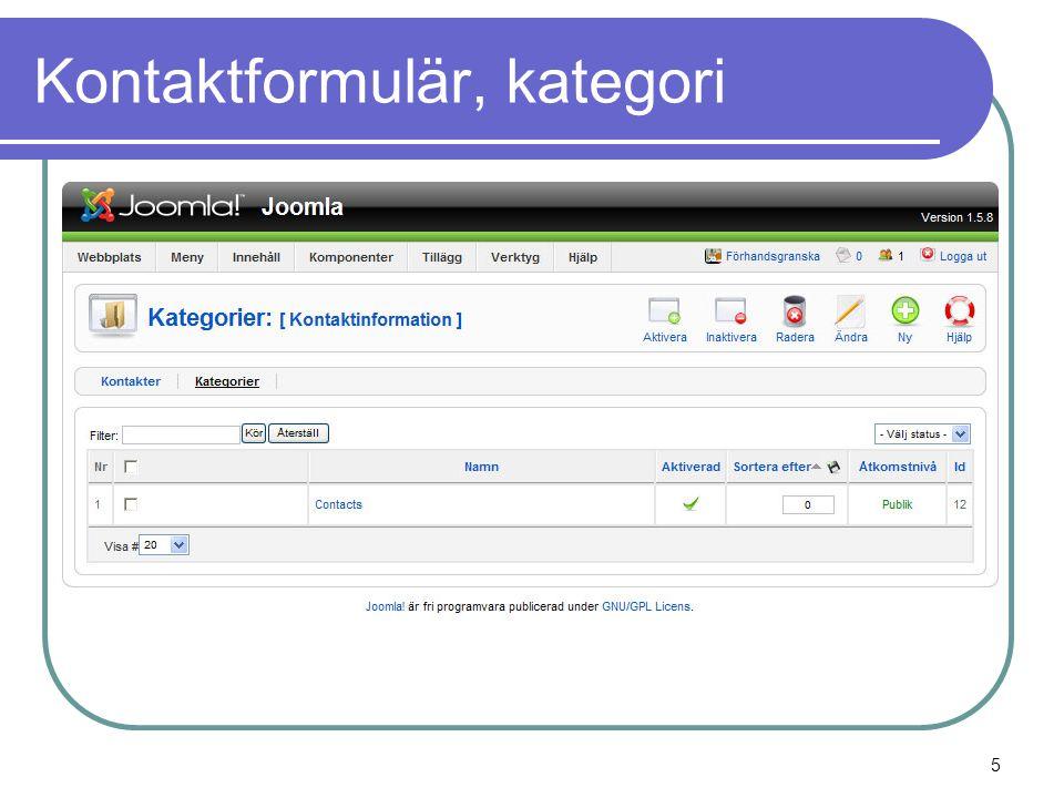 Kontaktformulär, skapa en kontakt  Välj menyn Komponenter | Kontakter | Kontakter 6