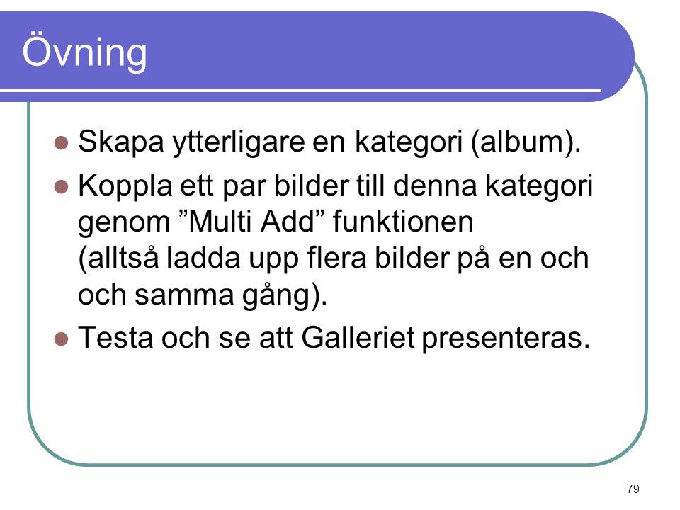 Övning  Skapa ytterligare en kategori (album).