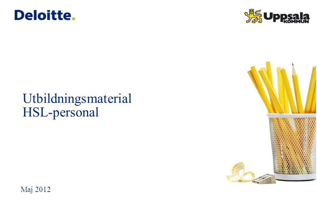 Utbildningsmaterial HSL-personal Maj 2012