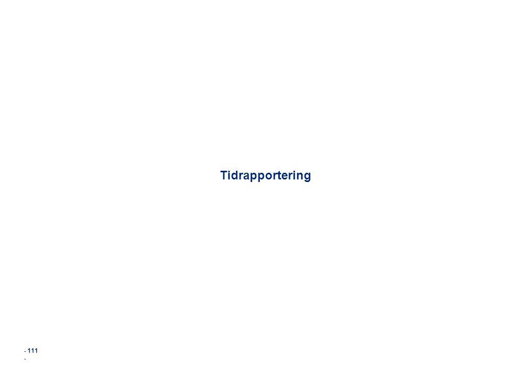- 111 - Tidrapportering