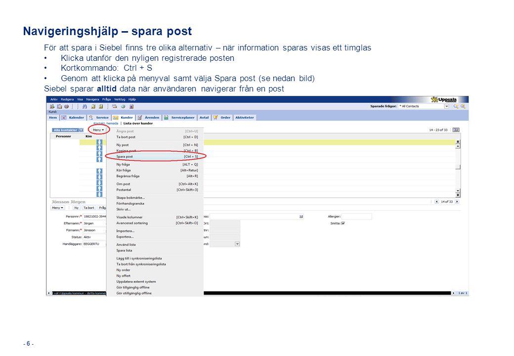 Navigera till kundlistan för att söka efter en kund 1.Klicka på skärmen för Kunder 2.Klicka på Lista över Kunder eller på länken Alla kunder i Alla Organisationer 1 1 2 2 2 2 Här visas de senaste kundposterna som användaren har sökt/arbetat med från kundskärmen.