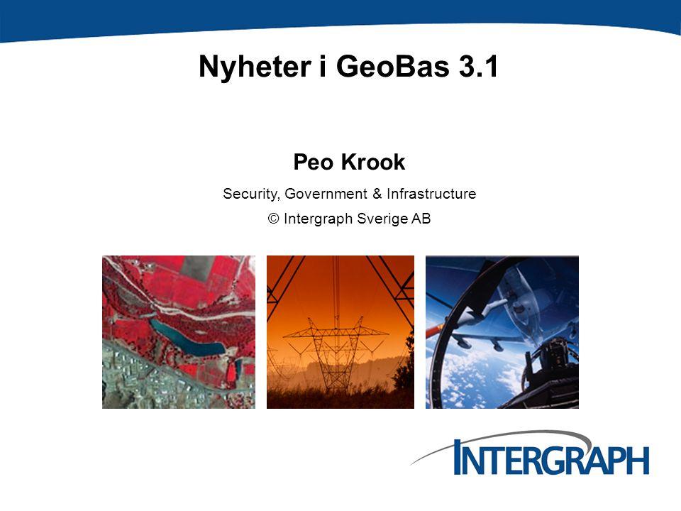 © Intergraph Sverige AB 2007 Sammanfattning På följande sidor följer en sammanställning av diverse förbättringar GeoBas 3.1.