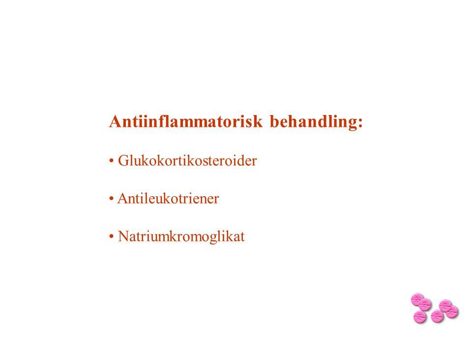 Glukokortikoider: exv.Budesonid (Pulmicort) • Kraftig lokal antiinflammatorisk effekt.