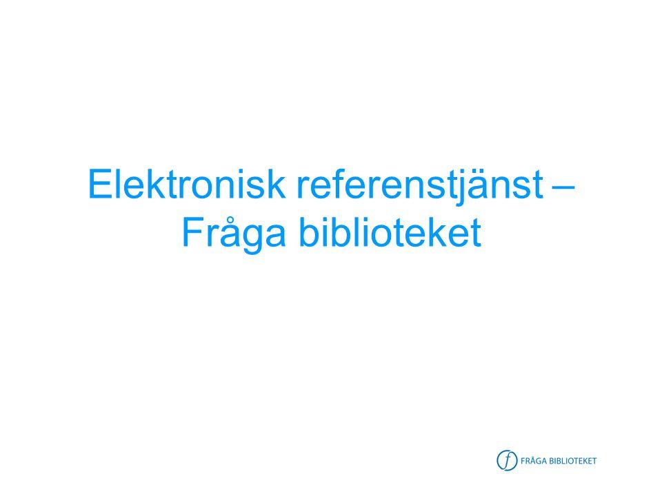 Elektronisk referenstjänst / Linnea Sjögren 2005-08-26 Samarbete med Ordbron