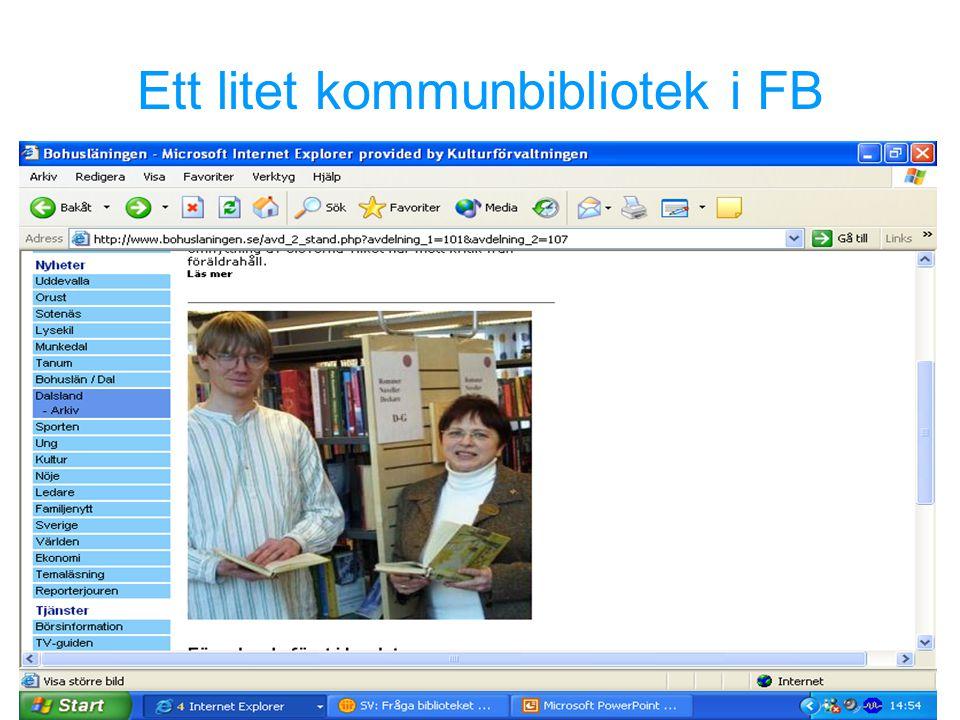 Elektronisk referenstjänst / Linnea Sjögren 2005-08-26 Ett litet kommunbibliotek i FB