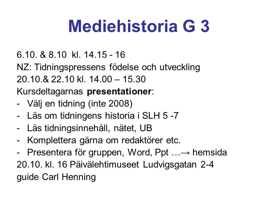 Tidigaste kända nyhetsförmedlare Klostrens budbärare på 500-talet 1100- och 1200-talens religiösa riddarordnar Tyska orden hade ett stort nät av brevryttare Trubadurerna Brevtidningar (1326 Bergen – Oslo – Lyon) Nyhetsbrev på tyska 1590 - 1607