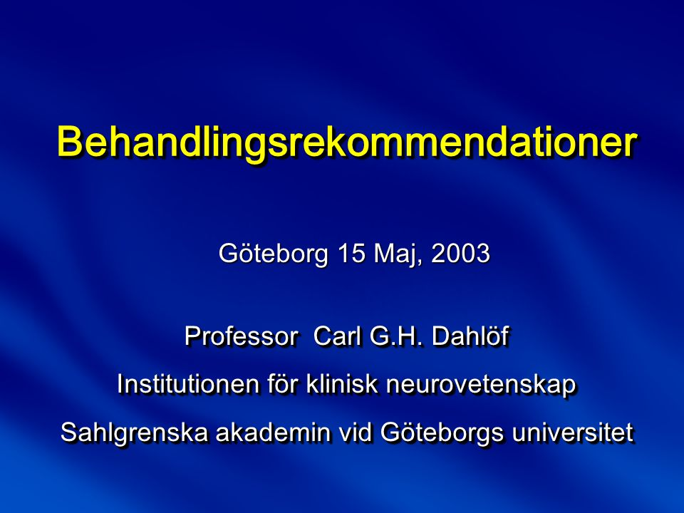 Gothenburg Migraine Clinic 2003  Högst 2 doseringar per 24 timmar  > 4 timmar mellan dosering  Högst 5 doseringar per attack Triptan - Optimal behandling?